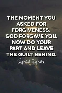 The moment you asked for forgiveness, God forgave you. Now do your part and leave the guilt behind. Amen!