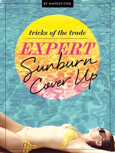 bye bye sunburn! // how to hide a summer burn
