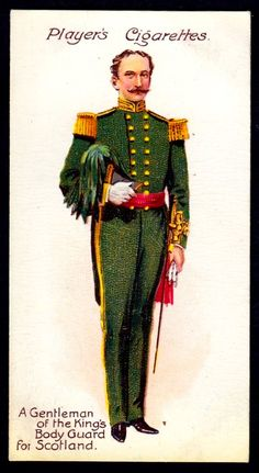 Cigarette Card - Gentleman of the King's Body Guard for Sc… | Flickr