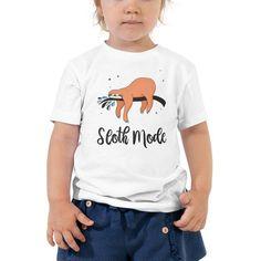 8d3bd3133aeb Sloth Mode Shirt Toddler/Kids Sizes, Sloth Mode, Sloth Shirt, Sloth Gift