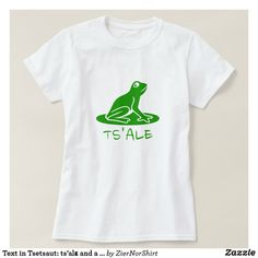 Shop Text in Tsetsaut: ts'alε and a green frog T-Shirt created by ZierNorShirt. Personalize it with photos & text or purchase as is! Alaska, Frog T Shirts, Women's Shirts, Green Frog, Simple Shirts, Girls Wardrobe, Diy Shirt, Wardrobe Staples, Mens Tops