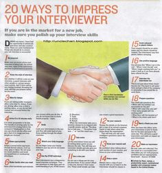 20 Ways To Impress Your Interviewer. My mother coached me well on how to interview; I never interviewed for a job that I wasn't later offered. I want to make sure that I teach my kids, too. Career, Career Advice, Career Tips Interview Skills, Job Interview Questions, Job Interview Tips, Job Interviews, Interview Tips Weaknesses, Interview Techniques, Interview Answers, Interview Preparation, Job Resume