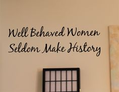 Well Behaved Women Wall Decals