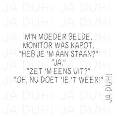 M'n moeder belde. Ja Duh! #grappig #monitor #computer #dummies #humor #jaduh