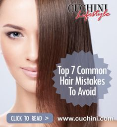 Guilty? Top 7 Most Common Hair Care Mistakes.