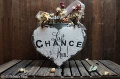 LAST CHANCE to RUN Heart Sign, Vintage Wedding Sign, Heart Shaped Wedding Sign, Ring Bearer Sign