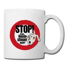 Stop! Keine Hundesteuer! T-Shirt | Spreadshirt