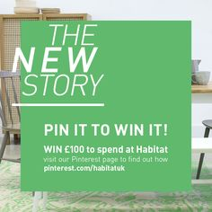 Pin it to win it! Win £100 to spend at Habitat by creating your own #ourHabitat pinterest board.