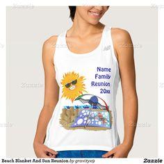 Beach Blanket And Sun  Family Reunion Tee Shirt  #Zazzle #Gravityx9  #familyreunion #Reunion
