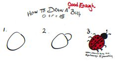 How to draw a Good Enough bug - tutorial image by Jeannel King