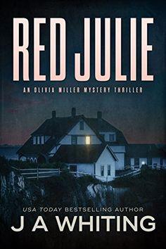 Red Julie (An Olivia Miller Mystery Book 2) by J A Whiting https://www.amazon.co.uk/dp/B00JYG84RC/ref=cm_sw_r_pi_dp_U_x_9kluAbF79HMJQ