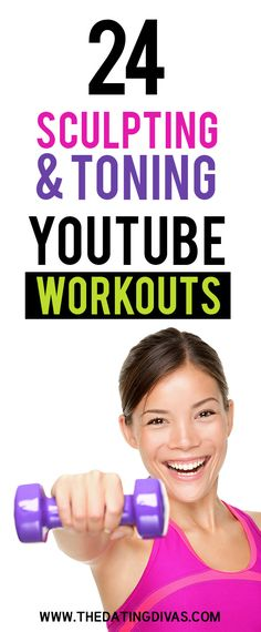 24 Sculpting & Toning YouTube Workouts- the best free workout exercise videos for toning up!