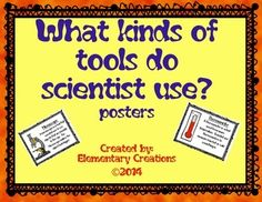 Teaching about being a scientist to your kiddos?  Do not know where to begin?  Here I have created these wonderful posters that will help you start your lesson.  There are 9 posters that help explain what each tool is and how a scientist may use it in his or her lab.