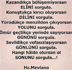 mevlana Meaningful Lyrics, Word Sentences, Strong Love, Sufi, Wise Quotes, Cool Words, Islam, Literature, Religion