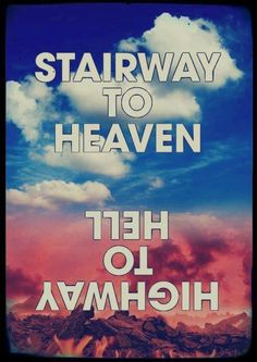 """http://custard-pie.com/ """"Heaven and Hell"""" (Stairway to Heaven -Led Zeppelin) (Highway to Hell- AC/DC)"""