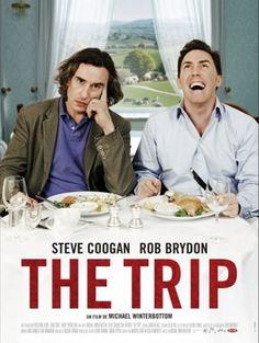 The Trip - Just a funny film.
