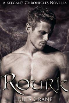 Rourk (Keegan's Chronicles) by Julia Crane, http://www.amazon.com/dp/B00DECAVZK/ref=cm_sw_r_pi_dp_qbhZrb1KNRD0H