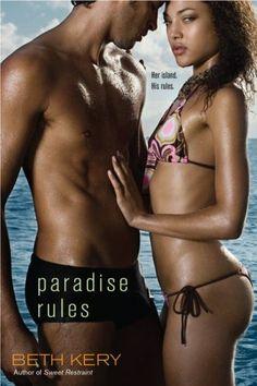 PARADISE RULES by Beth Kery, Media :: Books :: Fiction :: Romance Novels :: Bullszi.com