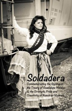 'Soldadera' to debut Saturday at Centro Cultural Aztlán | Latino Life | a mySA.com blog - Learn more about el 2 de febrero here: http://www.mysanantonio.com/default/article/The-day-border-crossed-many-Mexicanos-4235887.php