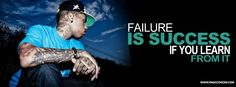 Failure is success if you learn from it