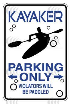 Kayak Accessories Lights Kayaker Parking Only Kayak Rack, Kayak Storage, Kite Surf, Sup Surf, Kayak Camping, Canoe And Kayak, Camping Tips, Kayaks, Canoes