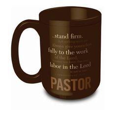 Pastor's Coffee Mug- pastor appreciation.  I just really like this mug :)