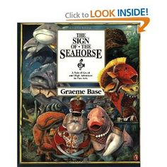 Booktopia has The Sign of the Seahorse, A Tale of Greed and High Adventure in Two Acts by Graeme Base . Buy a discounted Paperback of The Sign of the Seahorse online from Australia's leading online bookstore. Reading Levels, Great Barrier Reef, Greed, Penguin, Childrens Books, The Book, Literacy, My Books, At Least