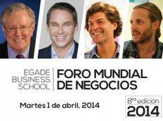 Será de innovación y liderazgo global el Foro Mundial de Negocios 2014 organizado por la EGADE
