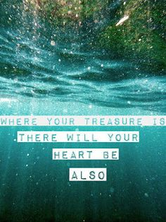 """Motivation Quotes: Love and """"treasure"""""""