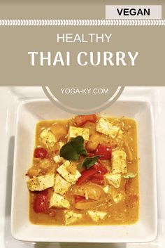 live in an incredibly diverse area, and because of that, there are many different cultures with many different foods surrounding me. I've always wanted to branch out from what I normally eat, but unfortunately that isn't always easy when you're vegan. Easy Vegan Curry, Thai Vegan, Curry Recipes, Vegan Recipes, Dinner Date Recipes, Easy Vegan Dinner, Easy Diets, Heart Healthy Recipes, Ground Beef Recipes