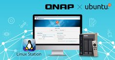 QNAP Partners with Canonical to Enhance NAS with Ubuntu for Advanced Internet of Things Development