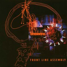 Front Line Assembly – Tactical Neural Implant