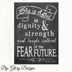 Scripture art, Chalkboard, She is Clothed in strength and dignity, Proverbs 31:25, INSTANT DOWNLOAD