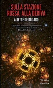 Il resoconto delle letture estive, parte 2 – Sulla Stazione Rossa, alla deriva di Aliette de Bodard