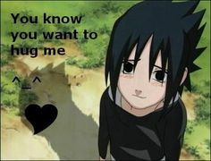 Yes, I do Sasuke!!