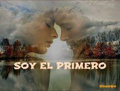 SOY EL PRIMERO  http://kokoroalmapoesia.blogspot.com.es/2013/04/soy-el-primero.html