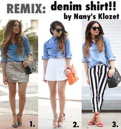 Nany's Klozet: Wednesday remix: DENIM SHIRT! #style