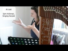 At Last - Sam Hickman, Singing Harpist