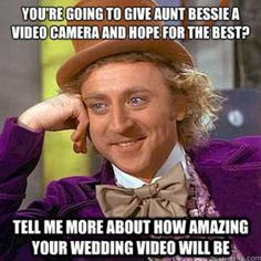 I Find The Condescending Willy Wonka Memes Hilarious I Made This One At Quickmeme Willy Talks Squatting