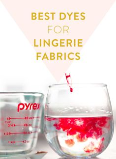 Learn about the best dyes for lingerie fabrics and trims Cloth Habit Sewing Bras, Sewing Lingerie, Bra Lingerie, Sewing Clothes, Bustiers, Sewing Hacks, Sewing Projects, Sewing Tools, Vintage Patterns
