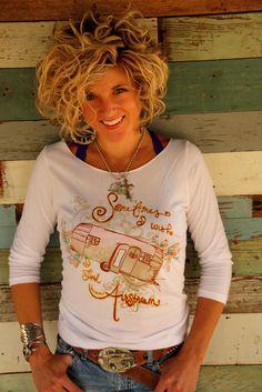 3/4 sleeve - Sometimes i WISH i lived in an airstream. Miranda Lambert inspired