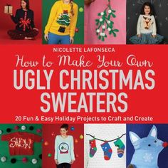Christmas just wouldn't be the same without a kitsch novelty knit--and what bigger horror than showing up to a party only to realize that someone else is wearing the same festive ugly sweater? This book shows you how to take any plain sweater as your starting point and transform it into a one-of-a-kind Christmas creation. You'll need little more than a few simple materials, a spare hour or two, and a bit of festive cheer.