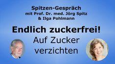 Auf Zucker verzichten: Endlich zuckerfrei! - Spitzen-Gespräch mit Ilga Pohlmann - YouTube Diabetes, Stress, Memes, Youtube, Metabolic Syndrome, Multiple Sclerosis, Book Recommendations, Addiction, Too Busy