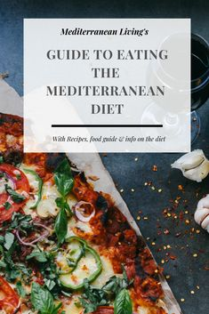The Ultimate Guide to Eating the Mediterranean Diet - Mediterranean Living The Ultimate Guide to Eating the Mediterranean Diet with Recipes, Food List and Tips on Eating the Healthiest Diet in the World. Gourmet Recipes, Healthy Recipes, Healthy Foods, Meal Recipes, Clean Eating, Healthy Eating, Mediterranean Diet Recipes, Mediterranean Diet Shopping List, Mediterranean Dishes