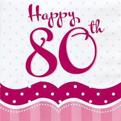 Perfectly Pink Party Happy 80th Birthday Lunch Napkins x 18 #CreativeParty