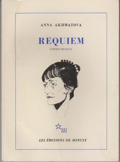 Anna Akhmatova, Requiem,