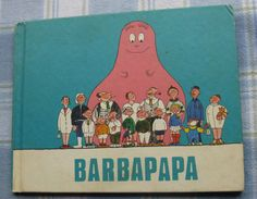 Who didn't love Barbapapa?