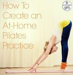 Effective Exercises For Weight Loss: How To Create an At-Home Pilates Workout…
