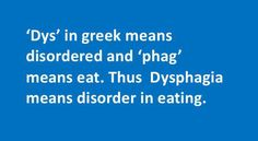 What is dysphagia? Dysphagia means improper swallowing. If you have difficulty in swallowing, you need to see doctor to get tested for dysphagia. Medicine For Dry Cough, Chest Infection, Cough Remedies, Medical Field, How To Get Rid, Disorders, Greek, Eat
