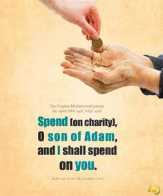 Spend on charity and Allah will spend on you!